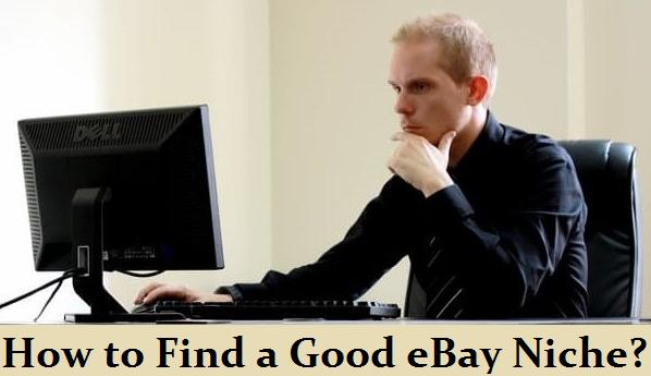 How to Find a Good eBay Niche?